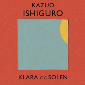 Klara og solen (lydbok) av Kazuo Ishiguro