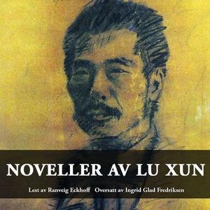 Noveller (lydbok) av Lu Xun