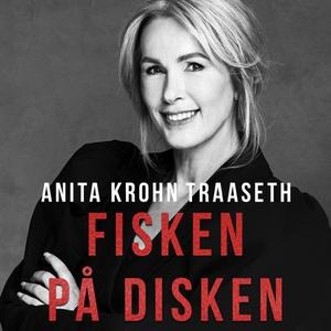 Fisken på disken (lydbok) av Anita Krohn Traa