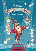 Sirkus Pepperonini & hønsekanonen
