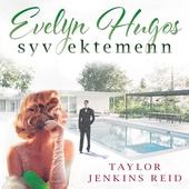 Evelyn Hugos syv ektemenn