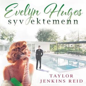 Evelyn Hugos syv ektemenn (lydbok) av Taylor