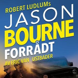 Jason Bourne forrådt (lydbok) av Robert Ludlu