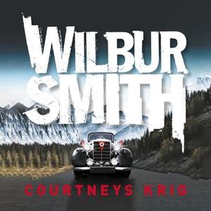 Courtneys krig (lydbok) av Wilbur Smith