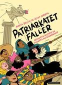 Patriarkatet faller