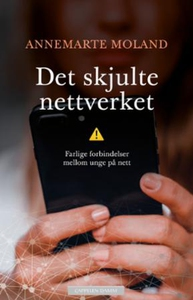Det skjulte nettverket (ebok) av Annemarte Mo
