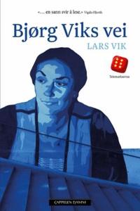 Bjørg Viks vei (ebok) av Lars Vik