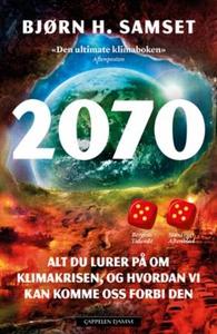2070 (ebok) av Bjørn H. Samset