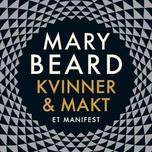 Kvinner & makt (lydbok) av Mary Beard