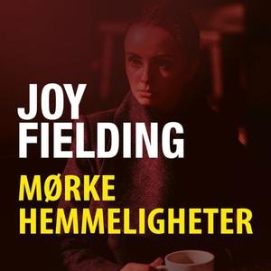 Mørke hemmeligheter (lydbok) av Joy Fielding
