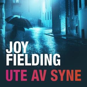 Ute av syne (lydbok) av Joy Fielding