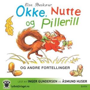 Okke, Nutte og Pillerill og andre fortellinge