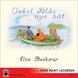 Onkel Blås nye båt (lydbok) av Elsa Beskow