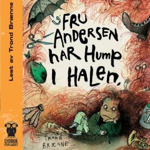 Fru Andersen har hump i halen (lydbok) av Tro