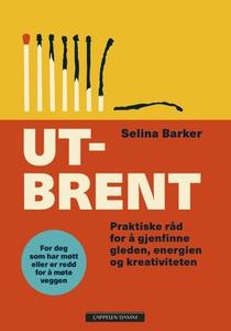 Utbrent (ebok) av Selina Barker