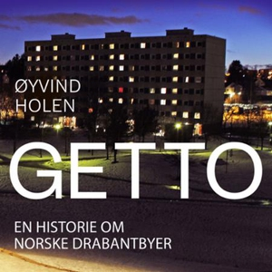 Getto (lydbok) av Øyvind Holen