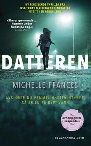 Datteren (ebok) av Michelle Frances