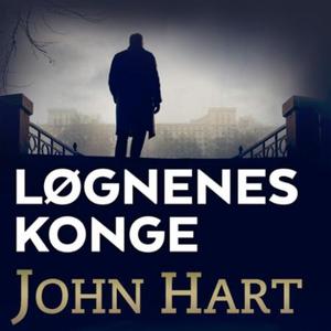 Løgnenes konge (lydbok) av John Hart