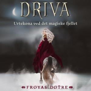 Driva (lydbok) av Gunhild M. Haugnes