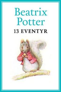 13 eventyr (ebok) av Beatrix Potter