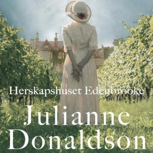 Herskapshuset Edenbrooke (lydbok) av Julianne