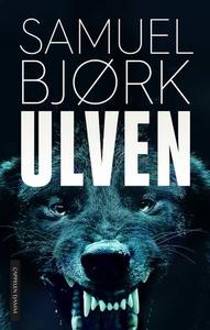 Ulven (ebok) av Samuel Bjørk