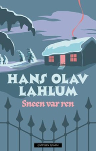 Sneen var ren (ebok) av Hans Olav Lahlum