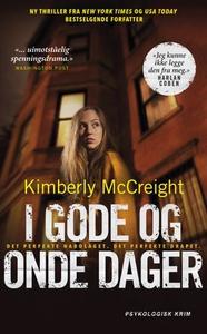 I gode og onde dager (ebok) av Kimberly McCre