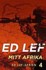 Mitt Afrika (ebok) av Edouard Lefevre