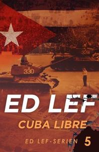 Cuba libre (ebok) av Edouard Lefevre
