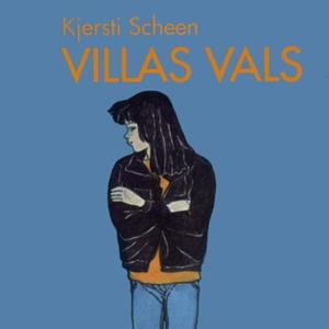 Villas vals (lydbok) av Kjersti Scheen