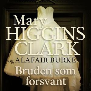 Bruden som forsvant (lydbok) av Alafair Burke