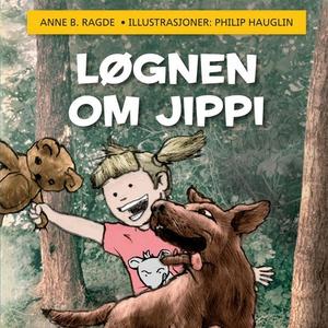 Løgnen om Jippi (lydbok) av Anne B. Ragde