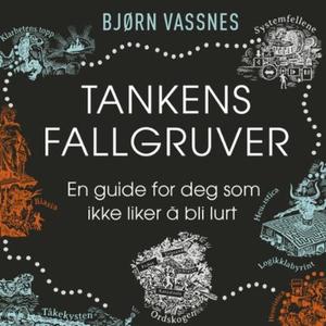 Tankens fallgruver (lydbok) av Bjørn Vassnes