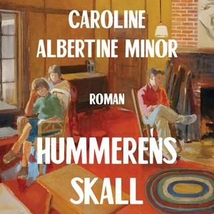 Hummerens skall (lydbok) av Caroline Albertin