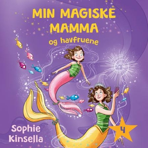 Min magiske mamma og havfruene (lydbok) av So