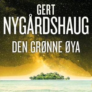 Den grønne øya (lydbok) av Gert Nygårdshaug
