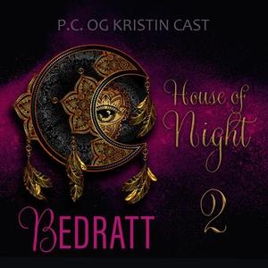 Bedratt (lydbok) av P.C. Cast, Kristin Cast