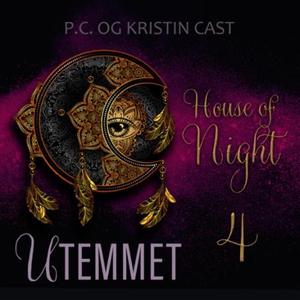 Utemmet (lydbok) av P.C. Cast, Kristin Cast