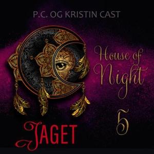 Jaget (lydbok) av P.C. Cast, Kristin Cast