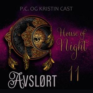 Avslørt (lydbok) av P.C. Cast, Kristin Cast