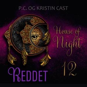 Reddet (lydbok) av P.C. Cast, Kristin Cast