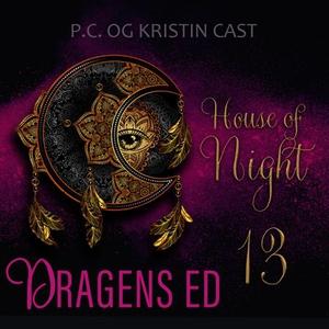 Dragens ed (lydbok) av P.C. Cast, Kristin Cas