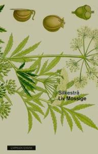 Silkestrå (ebok) av Liv Mossige