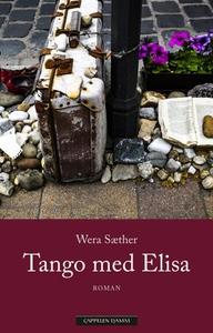 Tango med Elisa (ebok) av Wera Sæther