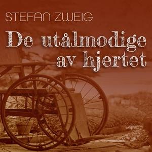 De utålmodige av hjertet (lydbok) av Stefan Z