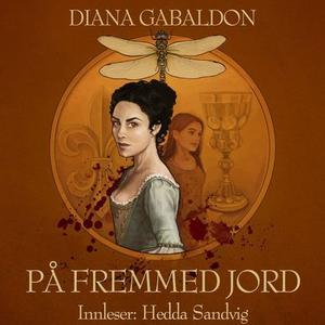 På fremmed jord (lydbok) av Diana Gabaldon