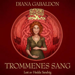 Trommenes sang (lydbok) av Diana Gabaldon
