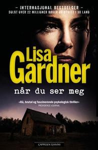 Når du ser meg (ebok) av Lisa Gardner