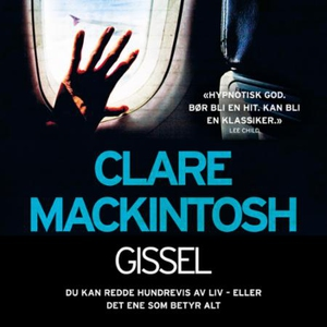 Gissel (lydbok) av Clare Mackintosh